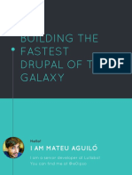 Building the Fastest Drupal in the Galaxy - Mateu Aguilo