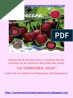 """Fiesta de la recolección de la cereza """"Cerecera 2016"""""""