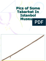Pics of Tabarkat in Istanbol Museum