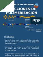 Clase III-IV Polimerización -Reacciones