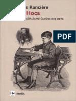 Jacques Rancière Cahil Hoca Zihinsel Özgürleşme Üstüne Beş Ders Metis Yayınları