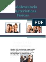 Adolecencia Caracteristicas Fisicas (1)