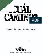 JETER de Walker, Luisa. 1968. Cual Camino