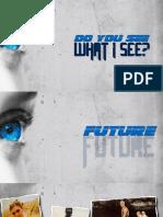 Dyswis 3 - Future