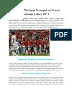 Prediksi Terbaru Spanyol vs Korea Selatan 1 Juni 2016