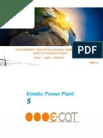 Suplidor de Energia Descentralizado Por Plantas de Energia Kinetica Presentacion a Clientes