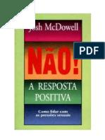 Josh McDowell - Não a Resposta Positiva