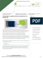Instalando Las Aplicaciones de Android en La Tarjeta SD