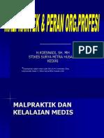 Malpraktek & Peran Org.profesi