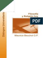 Beuchot, Mauricio. Filosofia Y Religion Hoy