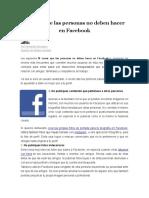 10 Cosas Que Las Personas No Deben Hacer en Facebook