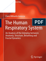 The Human Respiratory System - An Analysis of the Interplay Between Anatomy, Structure, Breathing and Fractal Dynamics (2013) 2