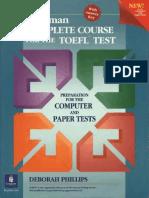 LONGMAN 2001 CompletecoursefortheTOEFLtest Preparationforthecomputerandpapertests by Dborah Philips