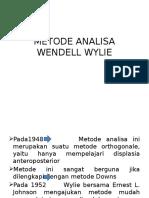 Metode Analisa Wendell Wylie