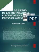 ANALISIS DE RIESGO DE LAS INSTAIACIONES ELECTRICAS EN.pptx
