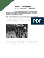 Cien Años de Progreso y Violencia Siglo XX