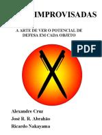 ARMAS_IMPROVISADAS_SOTAI---J_R_R_ABRAHAO_&_RICARDO_NAKAYAMA_&_ALEXANDRE_CRUZ.pdf