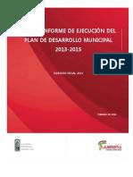 Primer Informe de Ejecución Del PDM