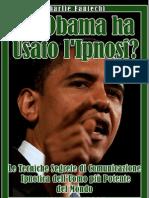 Ma Obama Ha Usato l Ipnosi