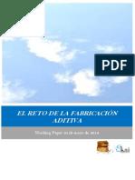 EL RETO DE LA FABRICACION ADITIVA