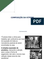 Composição Da Vitrine