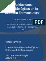 Validaciones Microbiológicas Octubre 2014