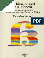 Agazzi Evandro - El Bien El Mal La Ciencia