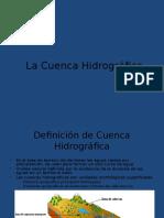 La Cuenca Hidrográfica