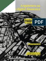 ARANTES, P. 2010. Arquitetura Na Era Digital-financeira