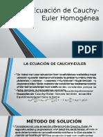 Ecuación de Cauchy-Euler HomogéneaEcuación de Cauchy-Euler HomogéneaEcuación de Cauchy-Euler HomogéneaEcuación de Cauchy-Euler HomogéneaEcuación de Cauchy-Euler HomogéneaEcuación de Cauchy-Euler HomogéneaEcuación de Cauchy-Euler Homogénea