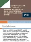 BAYI BERAT BADAN LAHIR RENDAH + SEPSIS +