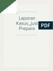 Laporan Kasus_just Prepare