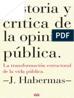 Historia y Crítica de La Opinión Pública - Habermas, Jurgen