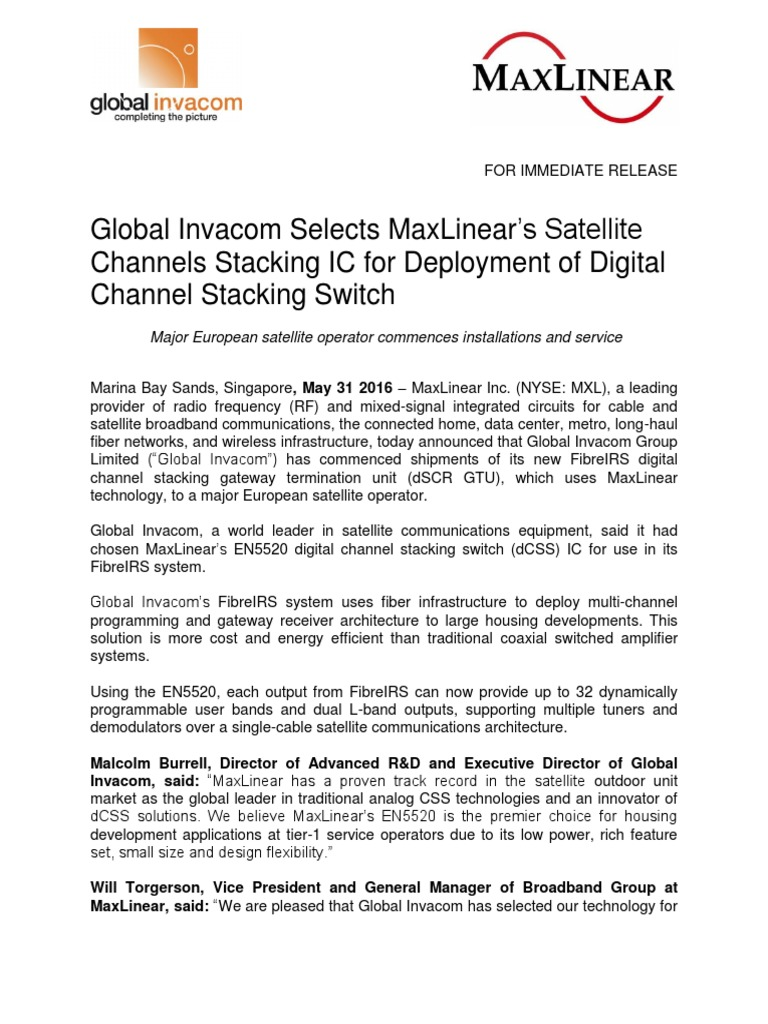 Global Invacom Selects Maxlinears Satellite Channels Stacking Ic Switch For Deployment Of Digital Channel Television Cable