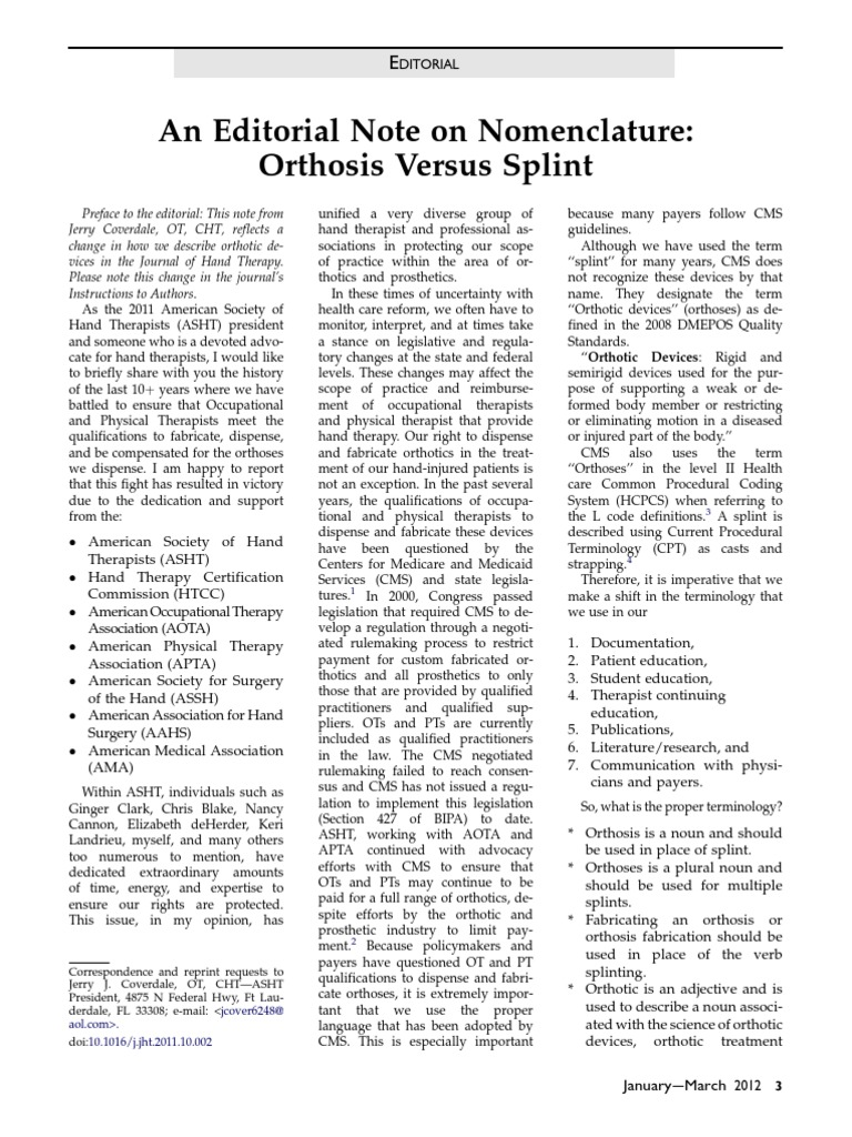 An Editorial Note On Nomenclature Orthosis Versus Splint Health