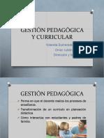 Exposición Gestión Pedagógica y Curricular