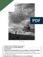 Guía Mana Kanchu