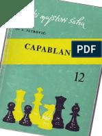 Veliki Majstori Saha 12 - Capablanca