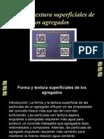 Forma y Textura Superficiales de Los Agregados