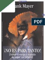 NO ES PARA TANTO_por Frank Mayer