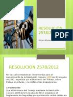 presentacion resolucion 2578/12 y 1903/13