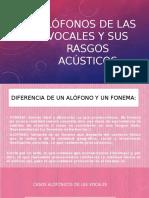 Alófonos de Las Vocales Diapositiva