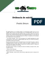Brown, Fredric - Evidencia de Suicidio