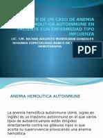 Reporte de Un Caso de Anemia Hemolítica Autoinmune