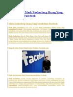 Kisah Hidup Mark Zuckerberg Orang Yang Mendirikan Facebook