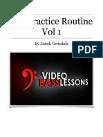 Janek Gwizdala the Practice Routine Vol 1