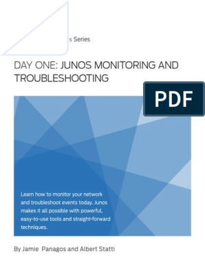 Junos Monitoring and Troubleshooting | Troubleshooting