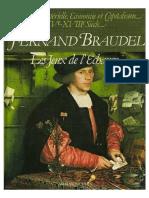 Fernand Braudel - Civilización material, economía y capitalismo, siglos XV-XVIII. vol. 2