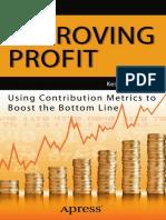 Improving Profit Using Contribution Metrics to Boost the Bottom Line