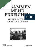 ZUSAMMEN MEHR ERREICHEN - Kleiner Ratgeber für Bezugsgruppen (1/2)